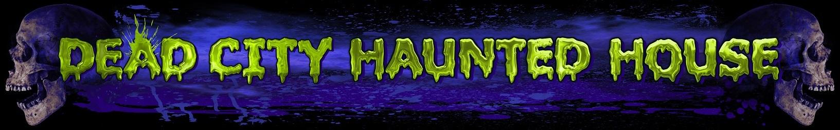 Join Utah Haunted House Dead City - Haunted House in Utah